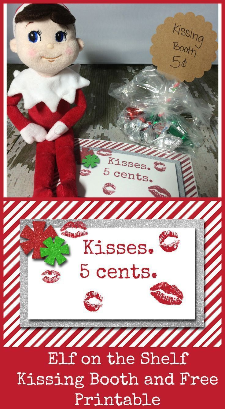 10 Easy Elf On The Shelf Ideas And A Daily Printable | Christmas - Elf On The Shelf Kissing Booth Free Printable