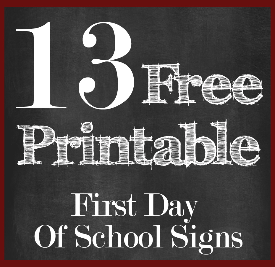 13 Free First Day Of School Printable Signs | 13 Free First Day Of - First Day Of Second Grade Free Printable Sign
