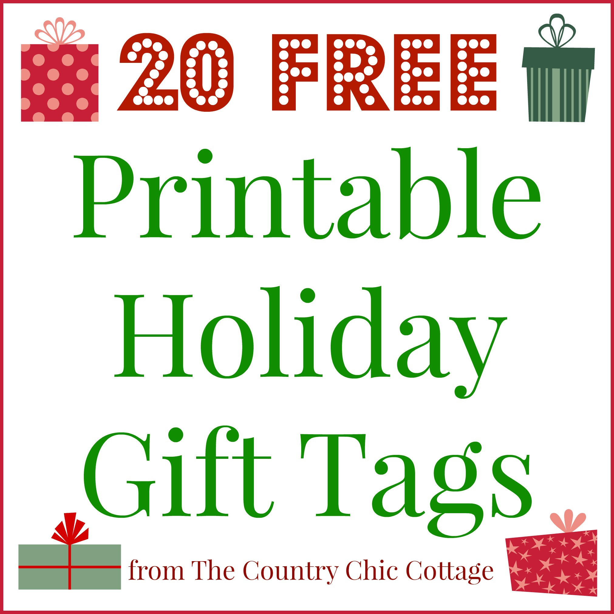 20 Printable Holiday Gift Tags (For Free!!) - The Country Chic Cottage - Free Printable Customizable Gift Tags