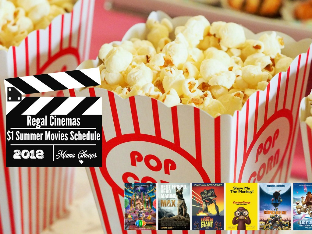 2018 Regal Cinemas $1 Summer Movies Schedule | Mama Cheaps - Regal Cinema Free Popcorn Printable Coupons