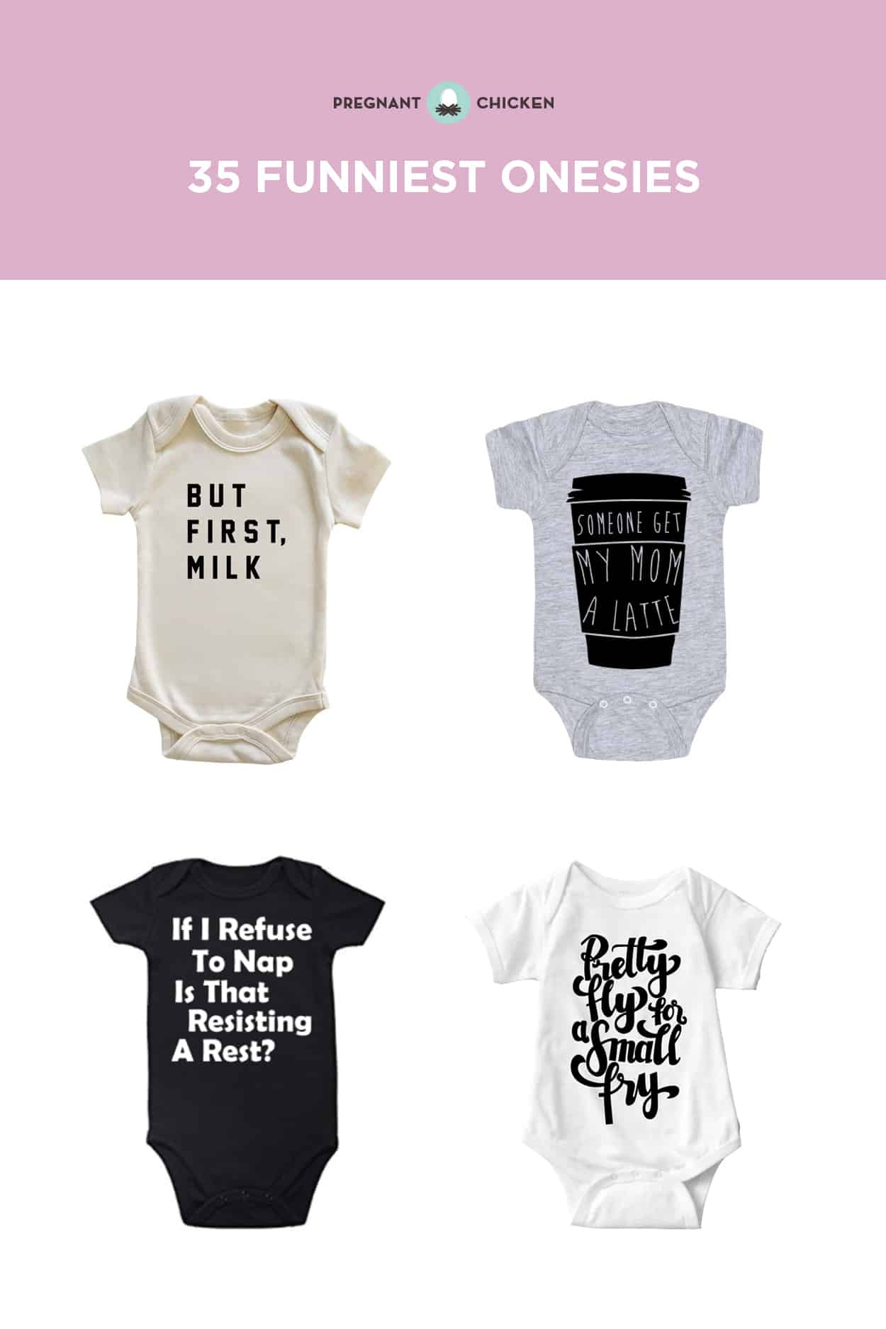 35 Funny Onesies That Tell It Like It Is - Pregnant Chicken - Free Printable Onesies