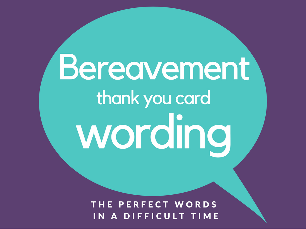 Bereavement Thank You Notes | Lovely Wording Examples - Thank You Sympathy Cards Free Printable