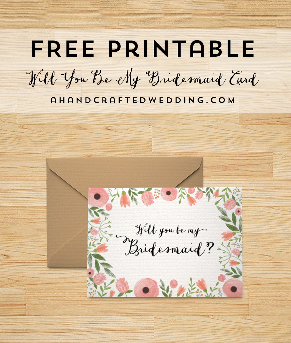 Download This Free Printable Will You Be My Bridesmaid Card, Plus - Free Printable Will You Be My Maid Of Honor Card