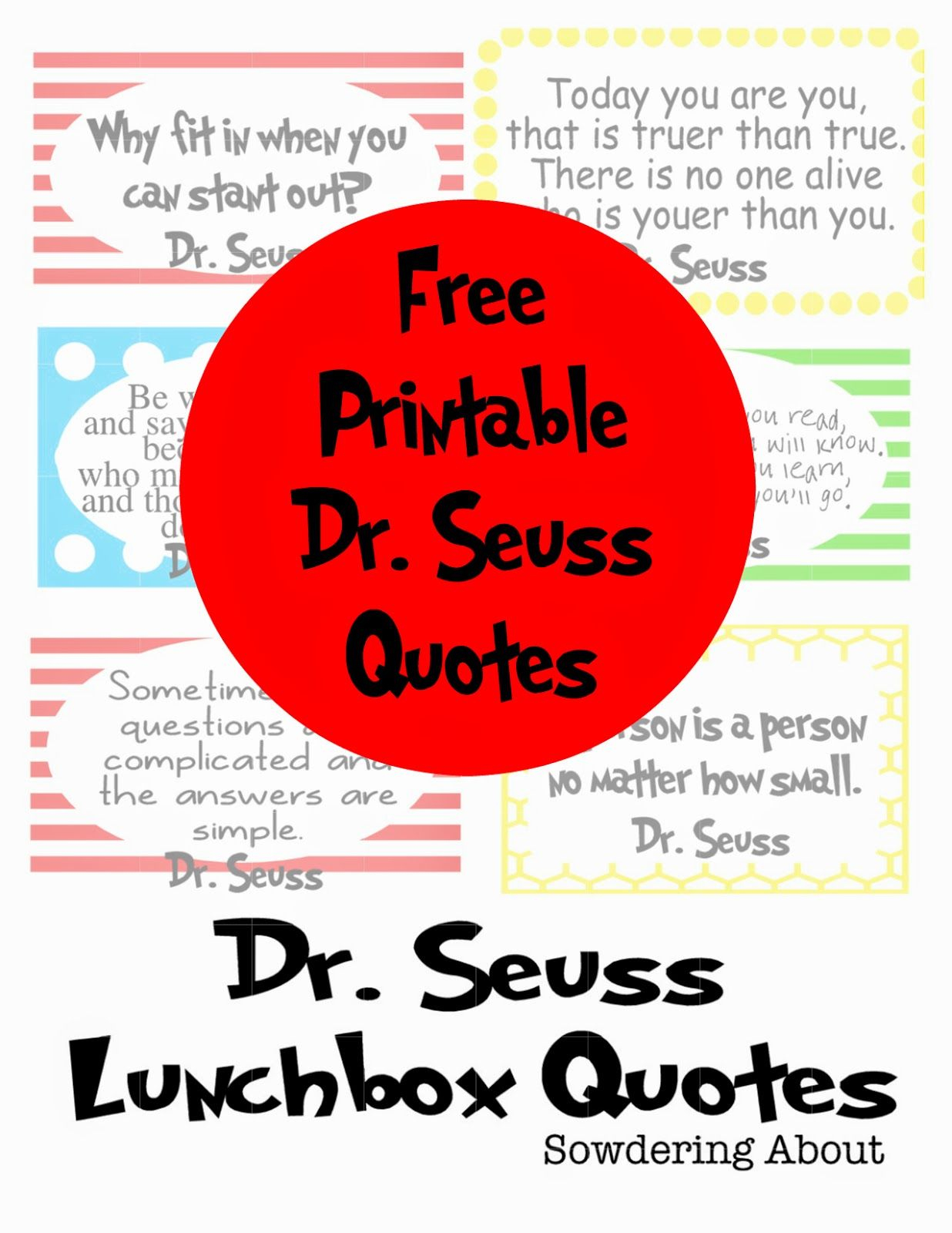 Dr. Seuss Quotes; Free Printables   Do It Yourself Today   Dr Seuss - Free Printable Dr Seuss Quotes