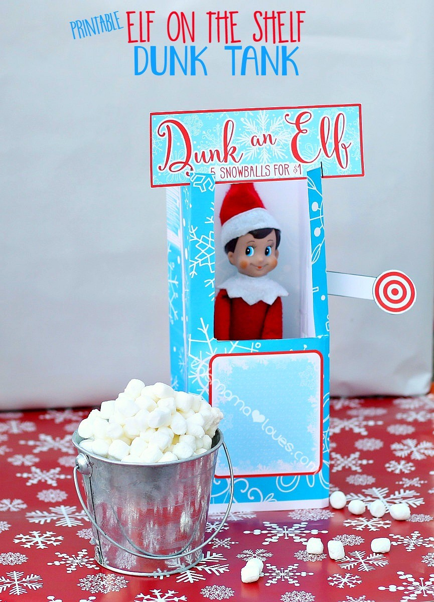 Elf On The Shelf Dunk Tank   This Mama Loves - Elf On The Shelf Kissing Booth Free Printable