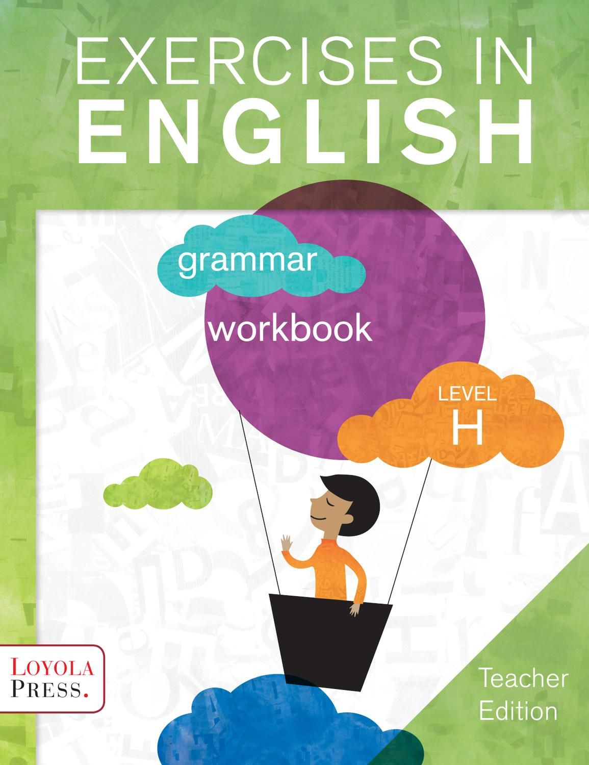 Exercises In English 2013 Level H (Teacher Edition) | Textbooks - Free Printable Level H Books