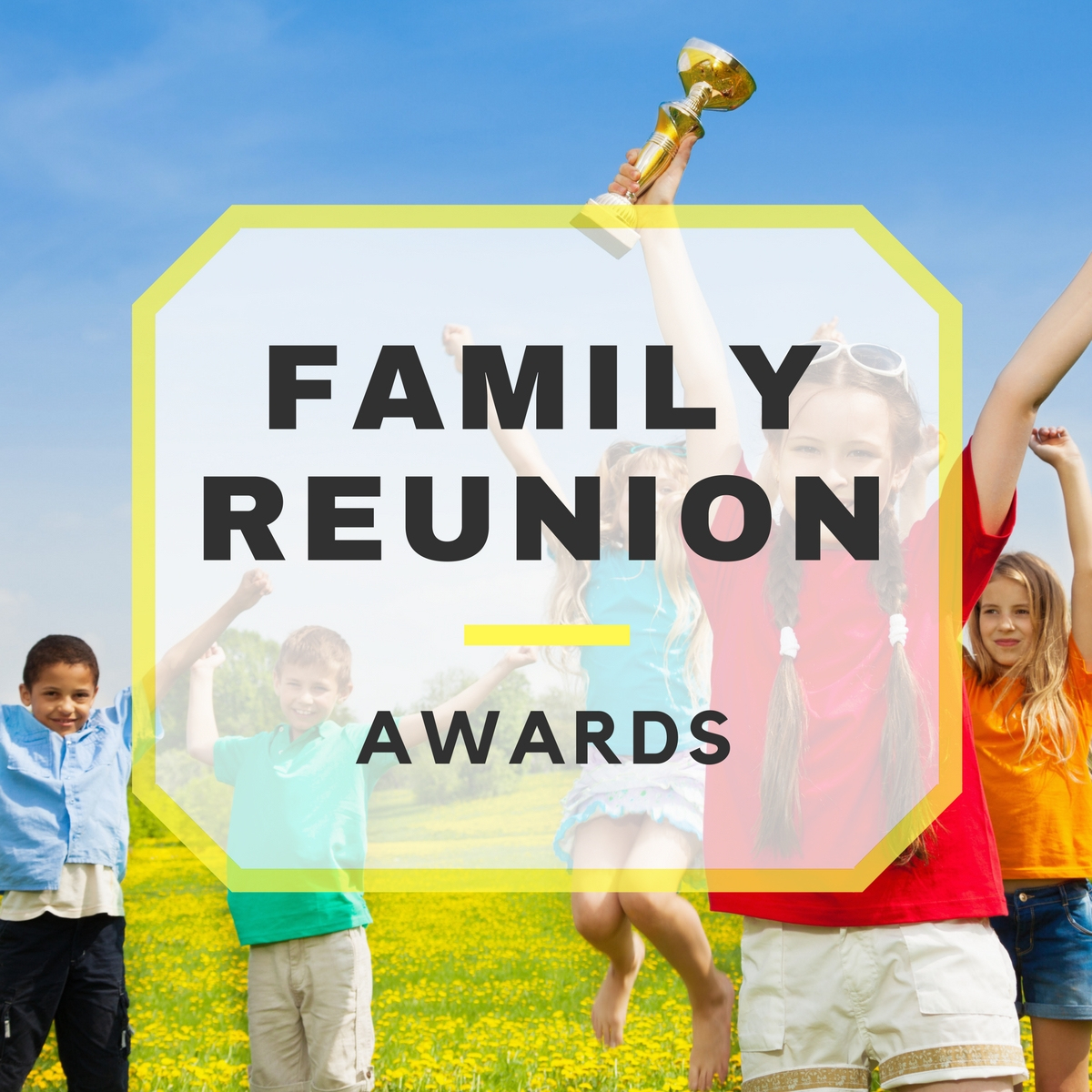 Family Reunion Awards - Free Printable Family Reunion Awards