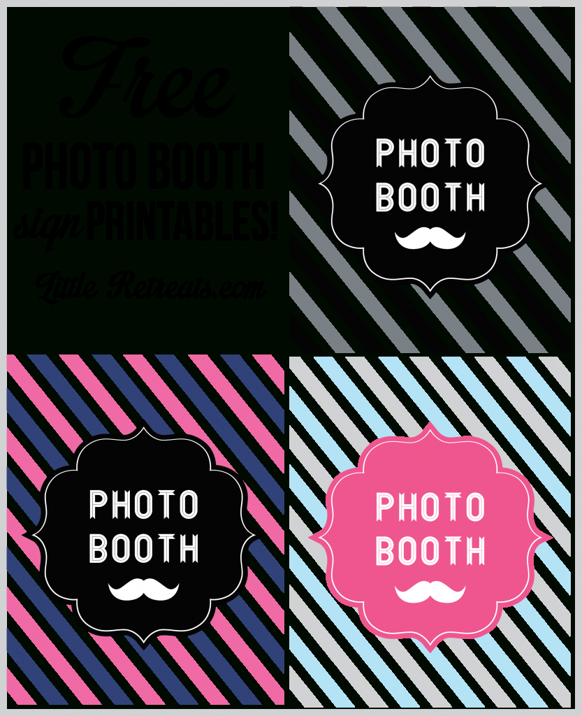 Free Photo Booth Sign Printables Via Www.littleretreats | Little - Free Printable Photo Booth Sign
