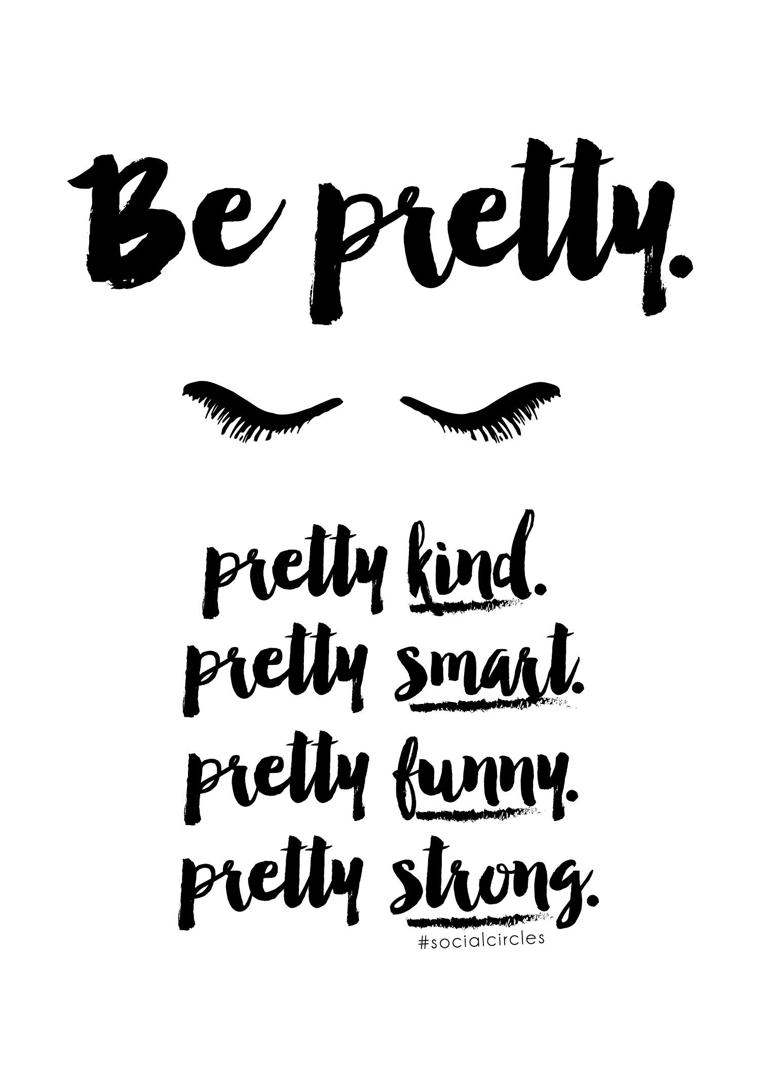 "Free Printable 5X7 Quote ""be Pretty"" #socialcirclecards 
