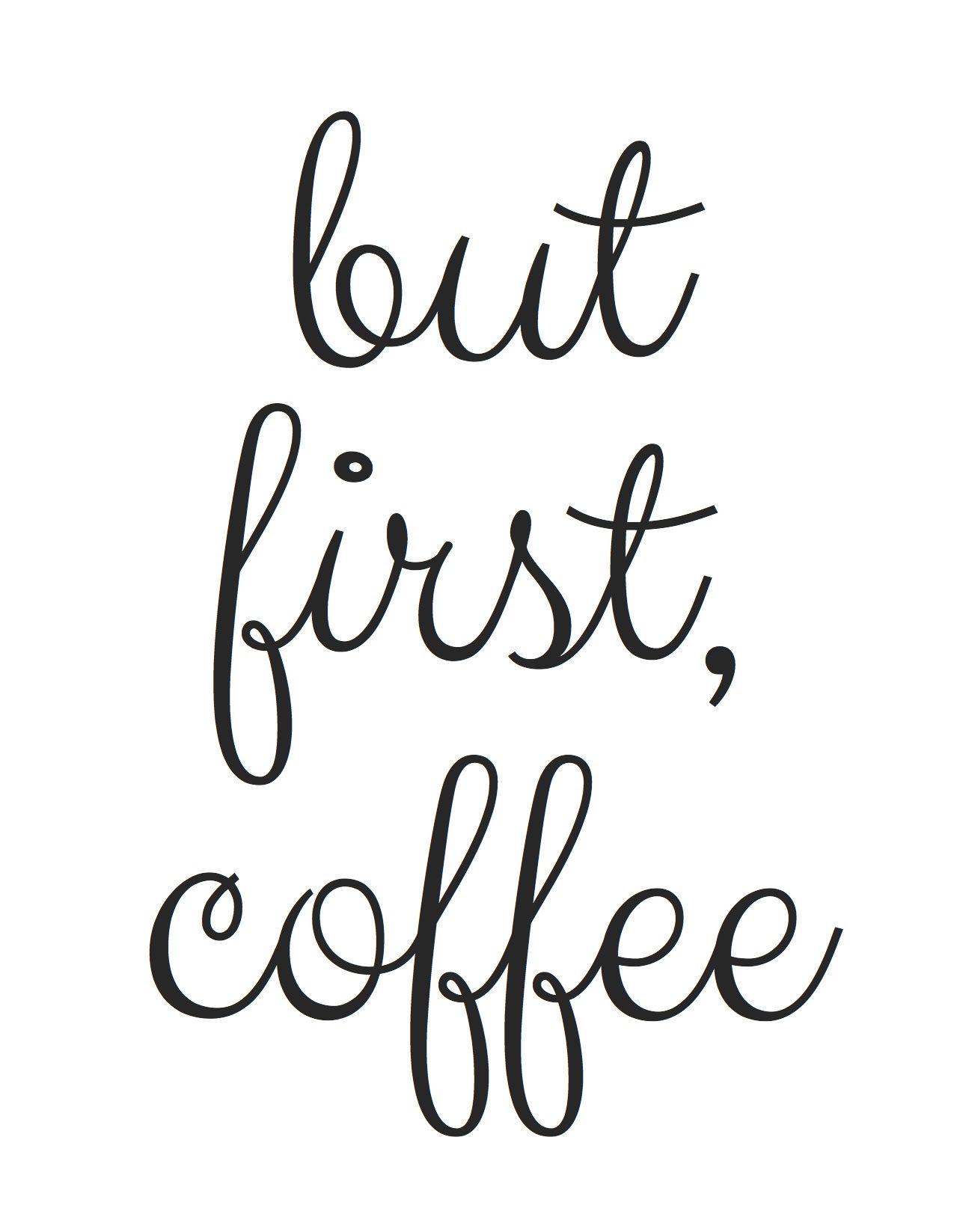 Free Printable! But First, Coffee   Random Fun Things   Pinterest - Free Printable Quote Stencils