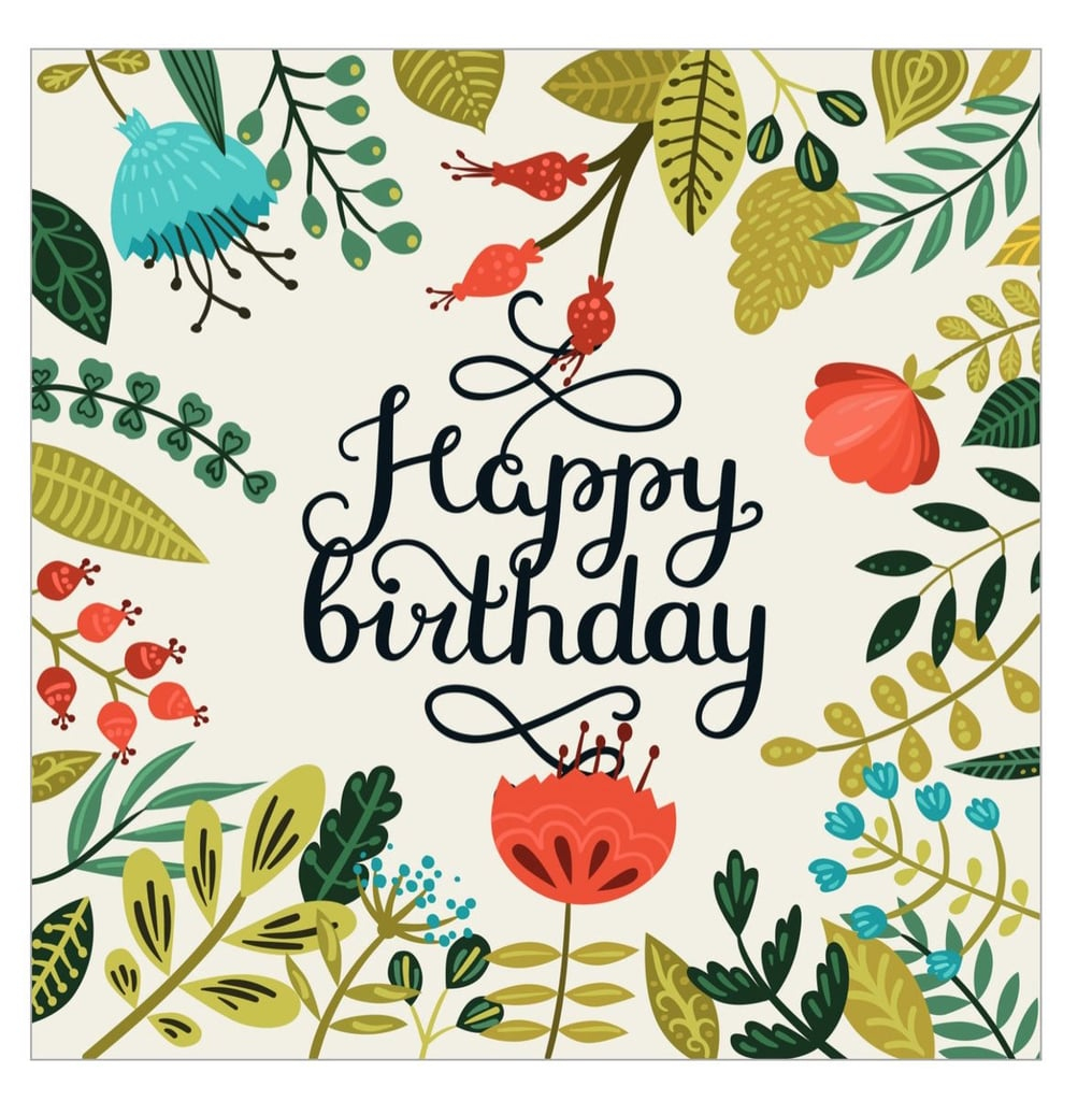 Free Printable Cards For Birthdays | Popsugar Smart Living - Free Printable Greeting Cards No Sign Up