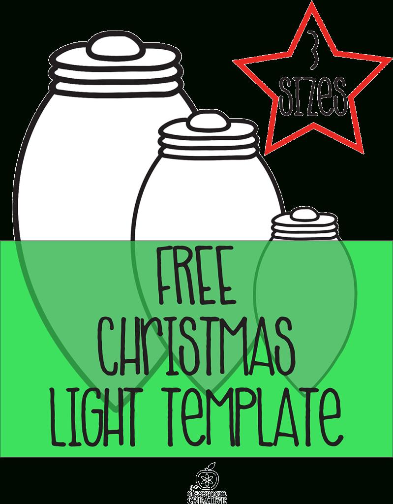 Free Printable Christmas Light Template   Christmas Worksheets And - Free Printable Christmas Craft Templates