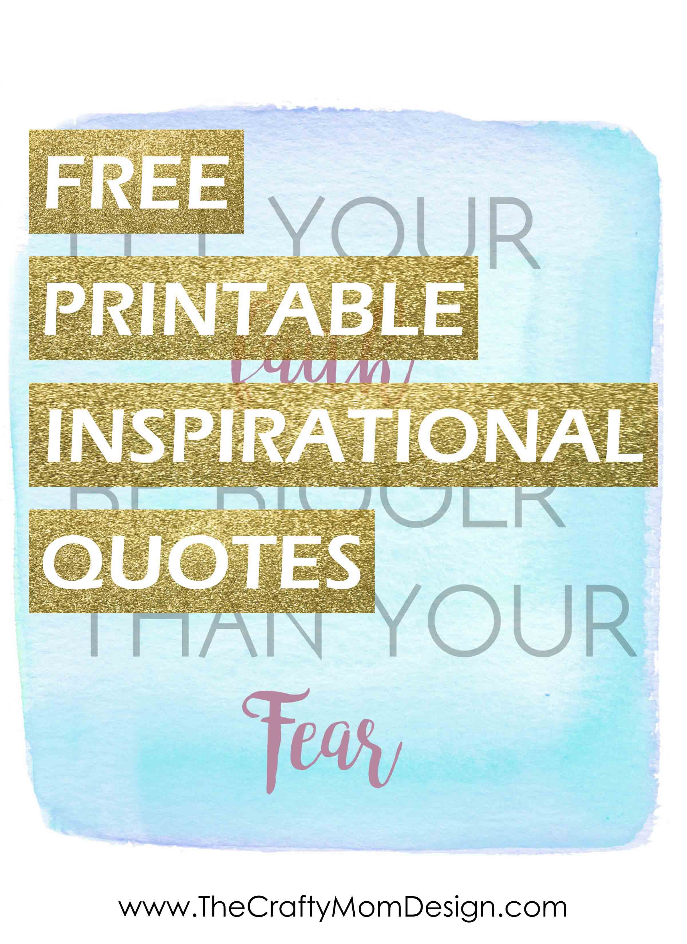Free Printable Inspirational Quotes • The Crafty Mom Design - Free Printable Quotes Templates