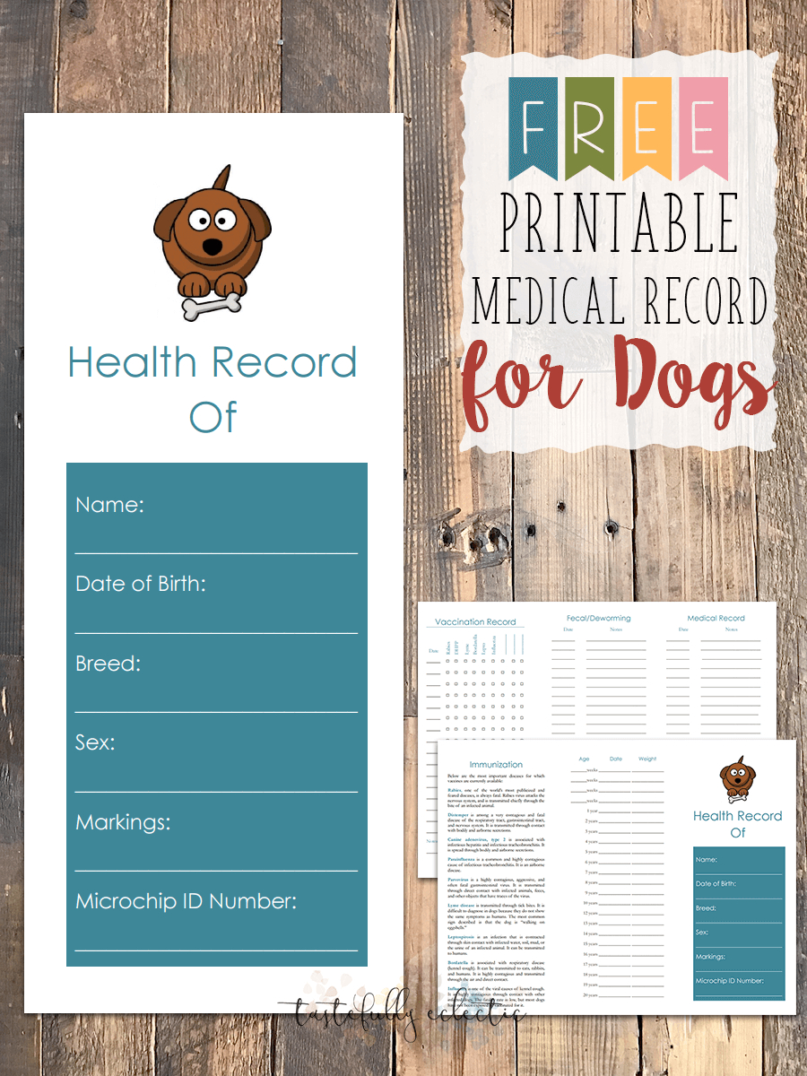 Free Printable Medical Record For Dogs - Tastefully Eclectic - Free Printable Pet Health Record
