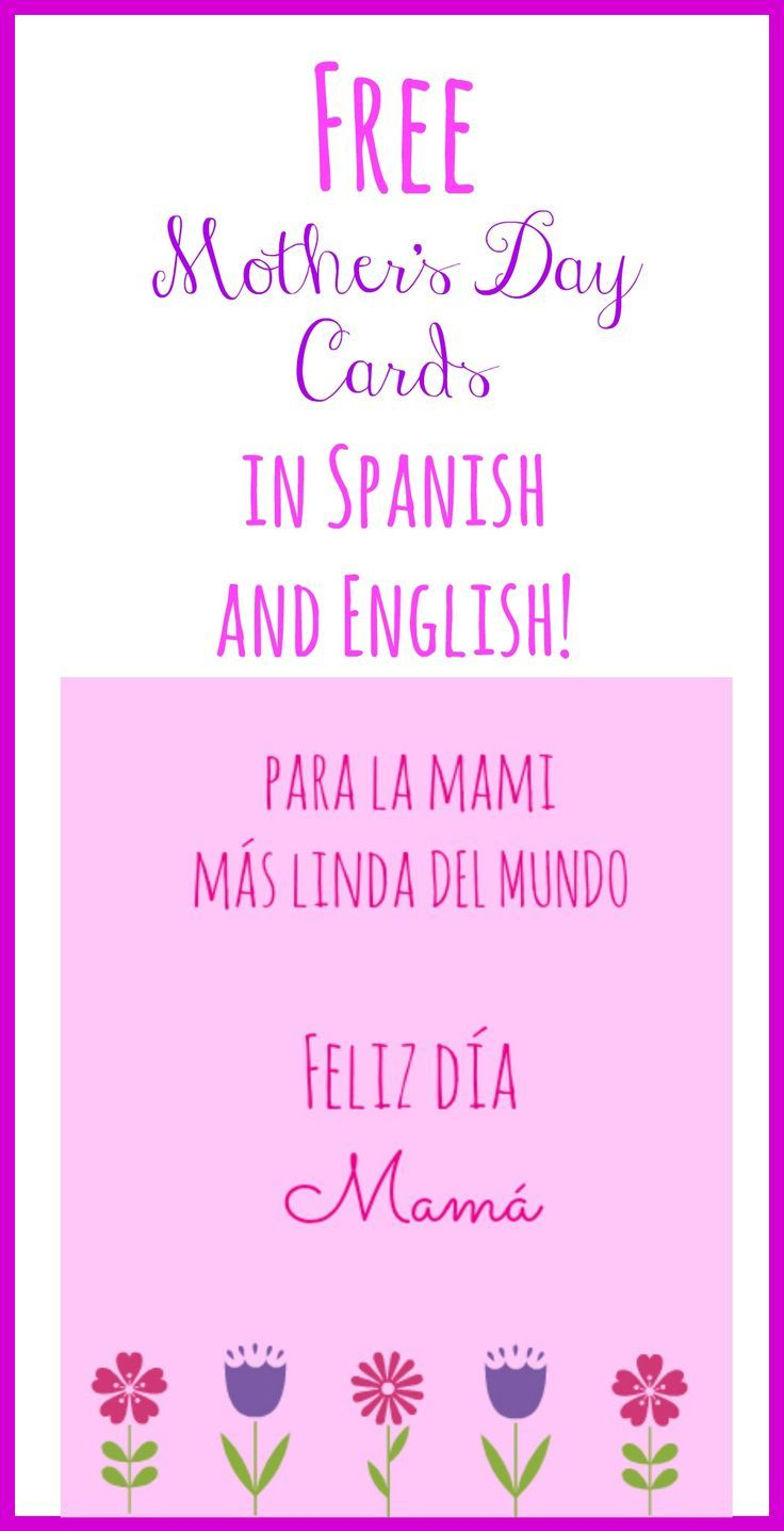 Free Printable Mother's Day Cards In Spanish And English   Mother's - Free Spanish Mothers Day Cards Printable