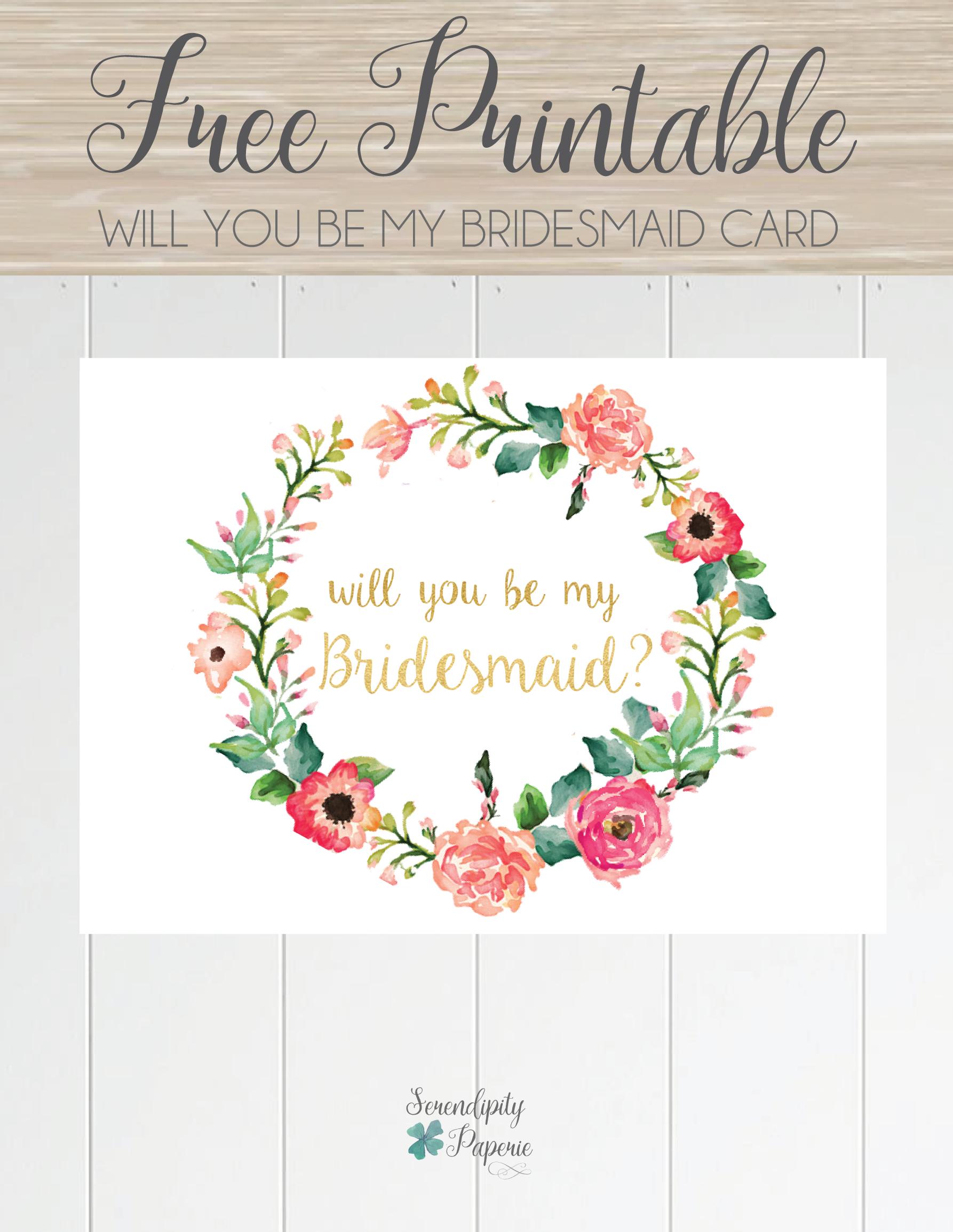 Free Printable Will You Be My Bridesmaid Card. Only At Serendipity - Free Printable Will You Be My Bridesmaid Cards