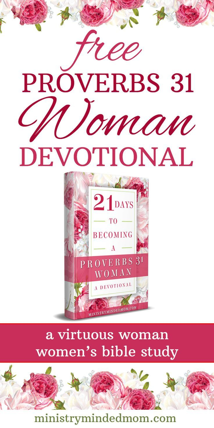 Free Proverbs 31 Woman Devotional Virtuous Woman Bible Study - Printable Women's Bible Study Lessons Free