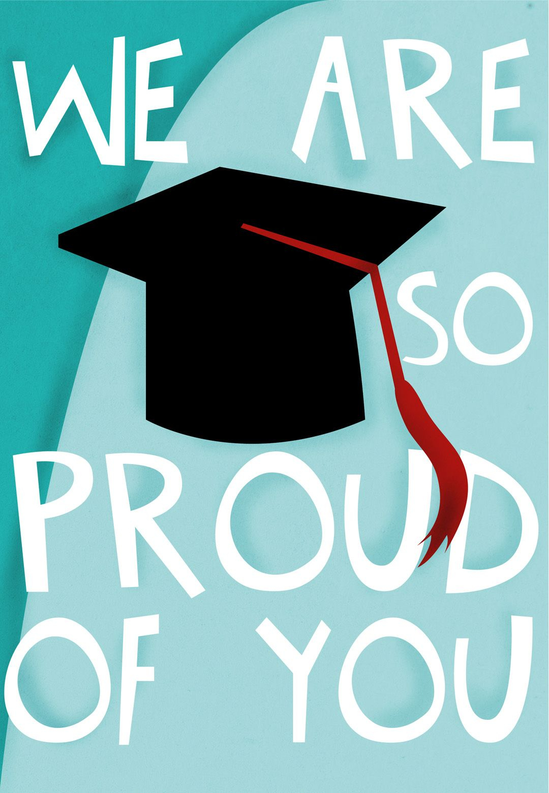 Graduation Card - Free #printable - We Are So Proud Of You - Graduation Cards Free Printable Funny