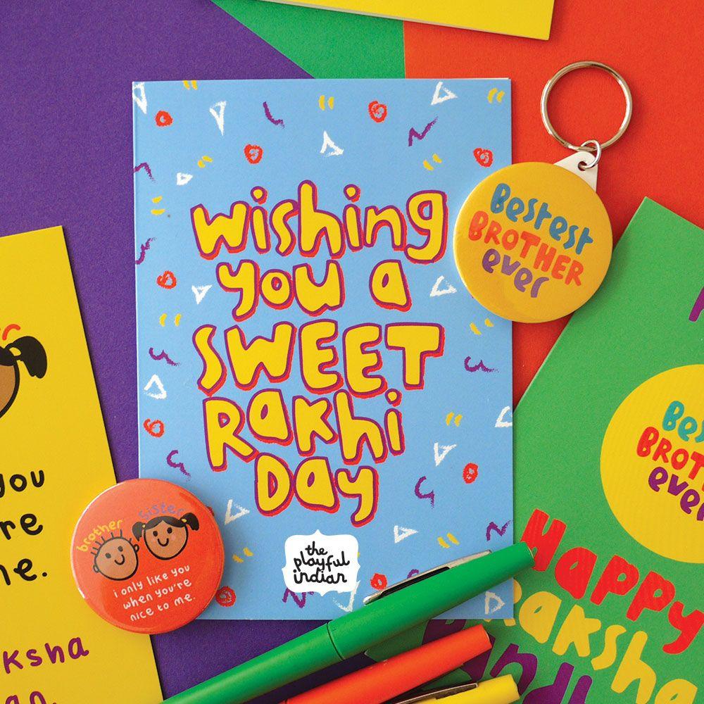 Have A Sweet Rakhi Day - Happy Raksha Bandhan Sweet And Retro 90's - Free Online Printable Rakhi Cards