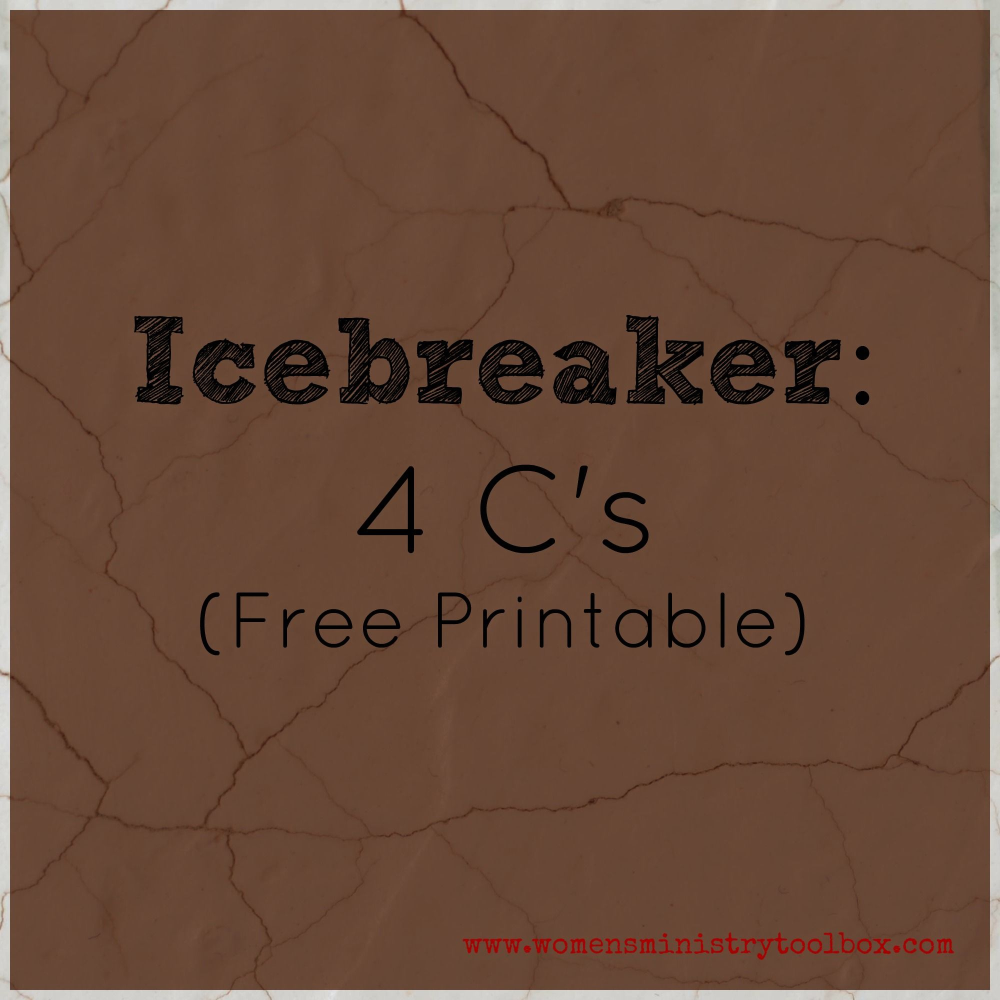 Icebreaker: 4 C's (Free Printable | Women's Ministry | Pinterest - Free Printable Women's Party Games