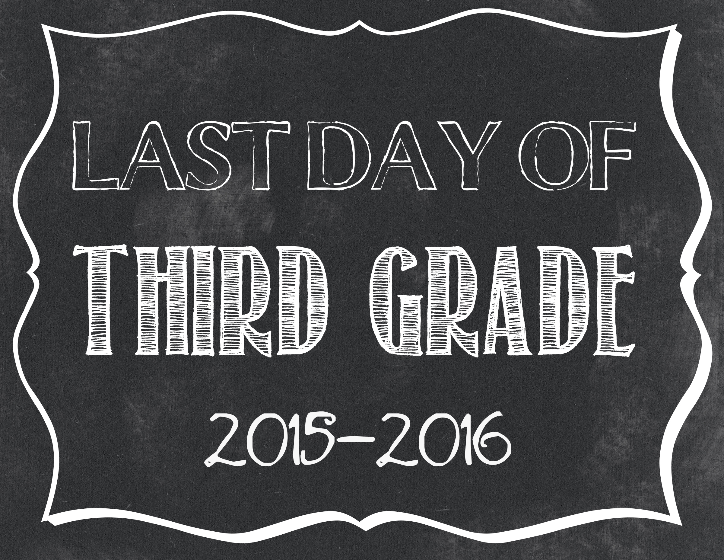 Last Day Of School Free Printables 2015-2016 - Classy Clutter - First Day Of Fourth Grade Free Printable