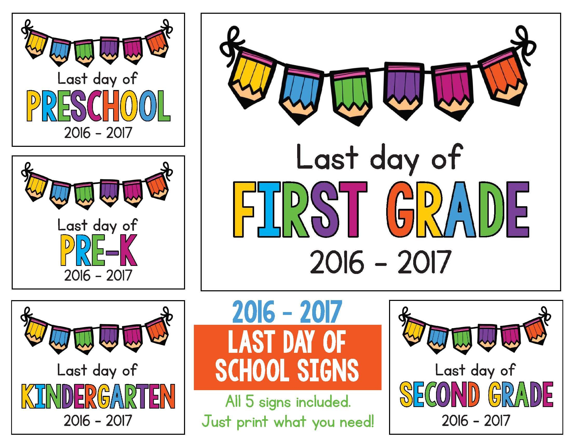 Last Day Of School Signs 2017 - 2018 Freebie: Preschool, Prek - Free Printable First Day Of School Certificate