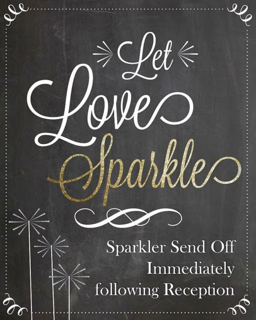Let Love Sparkle ~ Sparkler Send Off After Reception. This Sign Is - Free Printable Wedding Sparkler Sign