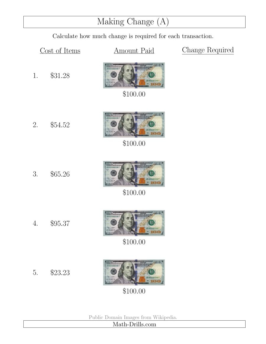 Making Change From U.s. $100 Bills (A) - Free Printable Making Change Worksheets