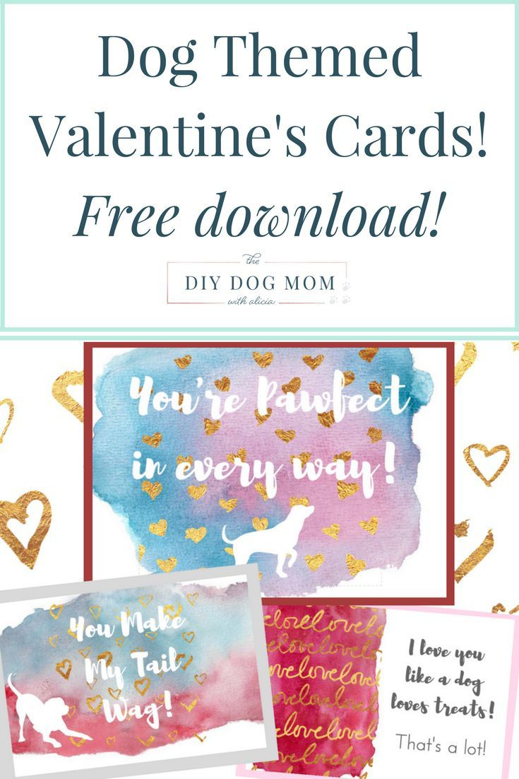 New Download! Dog Themed Valentine's Day Cards   Dog Blogger Friends - Free Printable Mothers Day Card From Dog