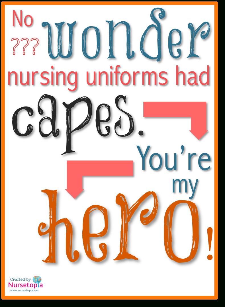 No Wonder Nursing Uniforms Had Capes [Free, Printable Card - Nurses Day Cards Free Printable