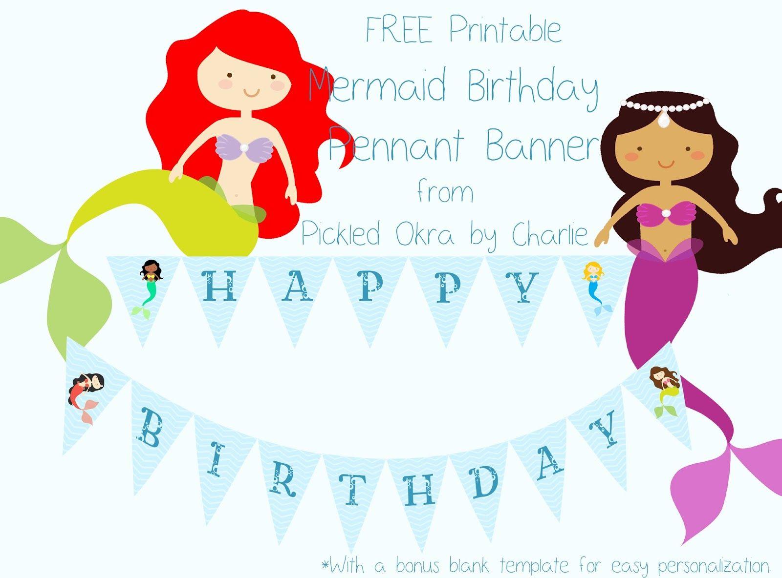 Pickled Okracharlie: Mermaid Pennant, Free Printables - Mermaid Party Invitations Printable Free