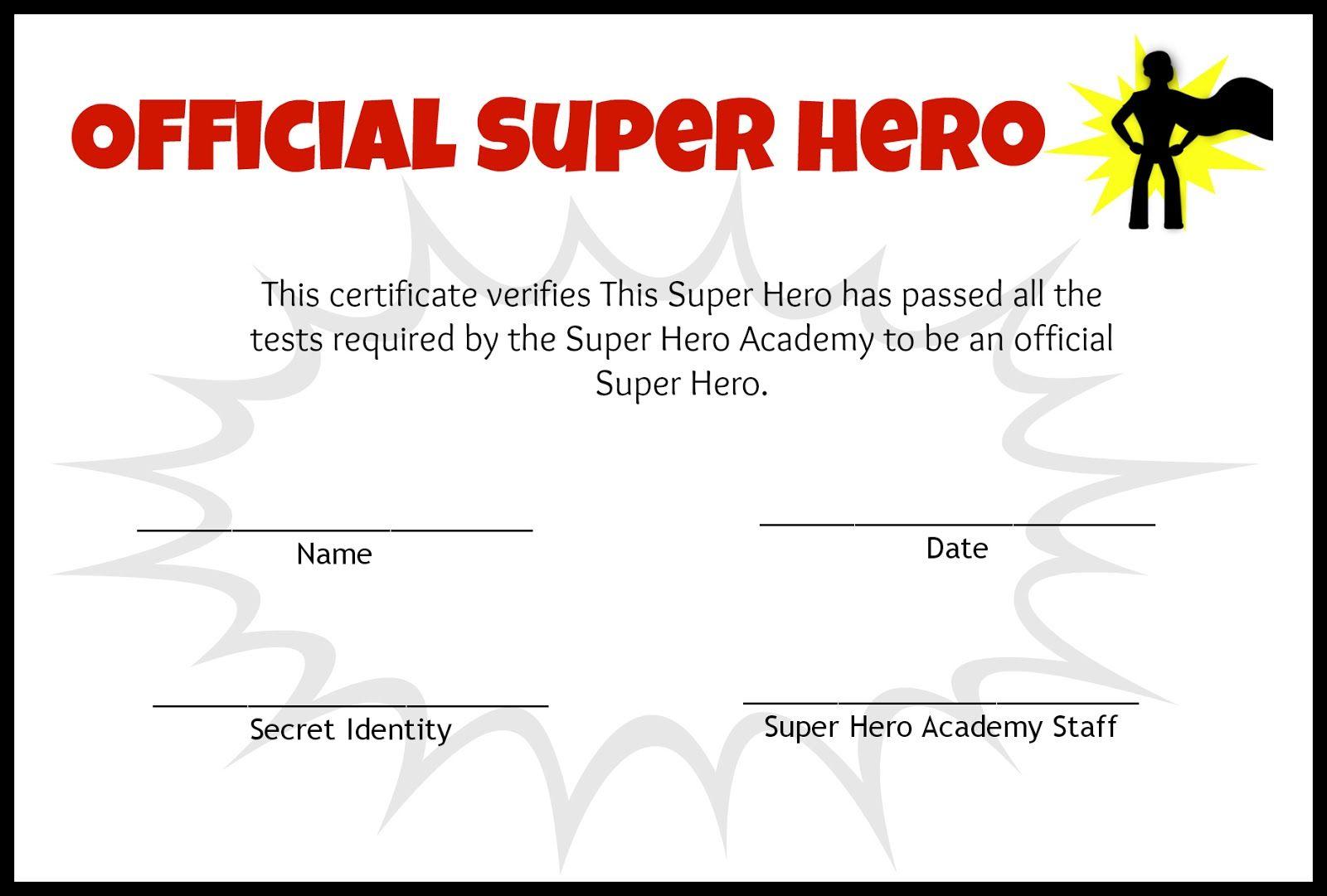 Pinian Hudson On Art In 2019 | Pinterest | Super Hero Day, Super - Free Printable Superhero Certificates