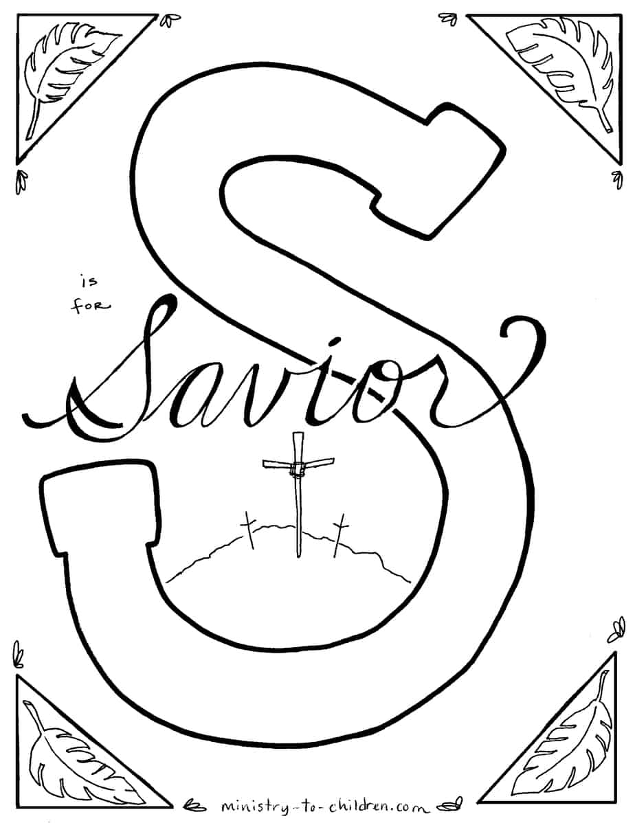 """S Is For Savior"""" Bible Alphabet Coloring Page - Free Printable Children's Bible Lessons"""