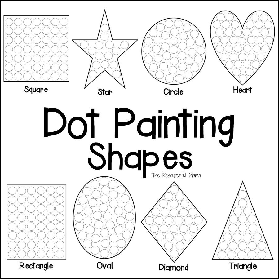 Shapes Dot Painting {Free Printable} - The Resourceful Mama - Free Printable Fine Motor Skills Worksheets
