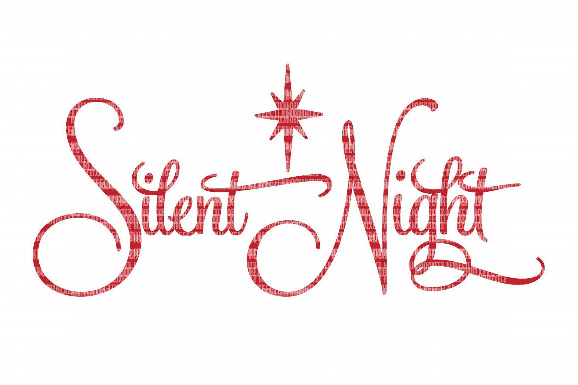 Silent Night Christmas Svg File, Svg Files For Cameo And Cricut - Free Printable Christmas Iron On Transfers