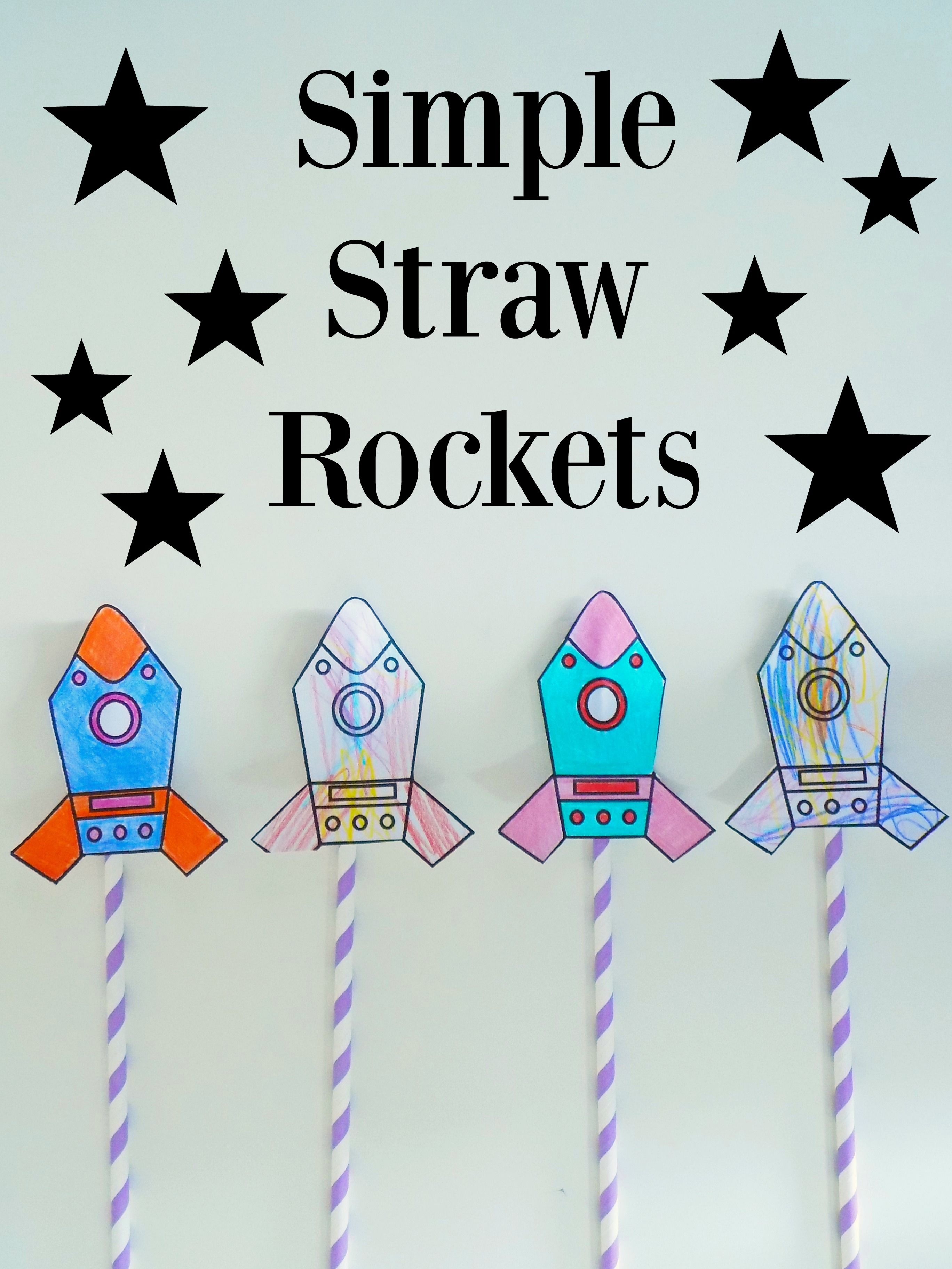 Simple Straw Rockets + Free Printable!   Preschool Education - Free Printable Crafts For Preschoolers