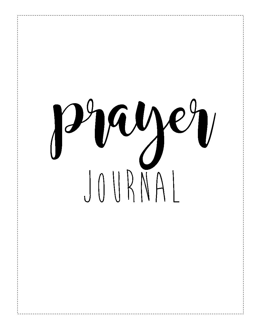 Start A Prayer Journal For More Meaningful Prayers: Free Printables!!! - Free Printable Prayer Journal