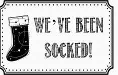 You Ve Been Socked Free Printable