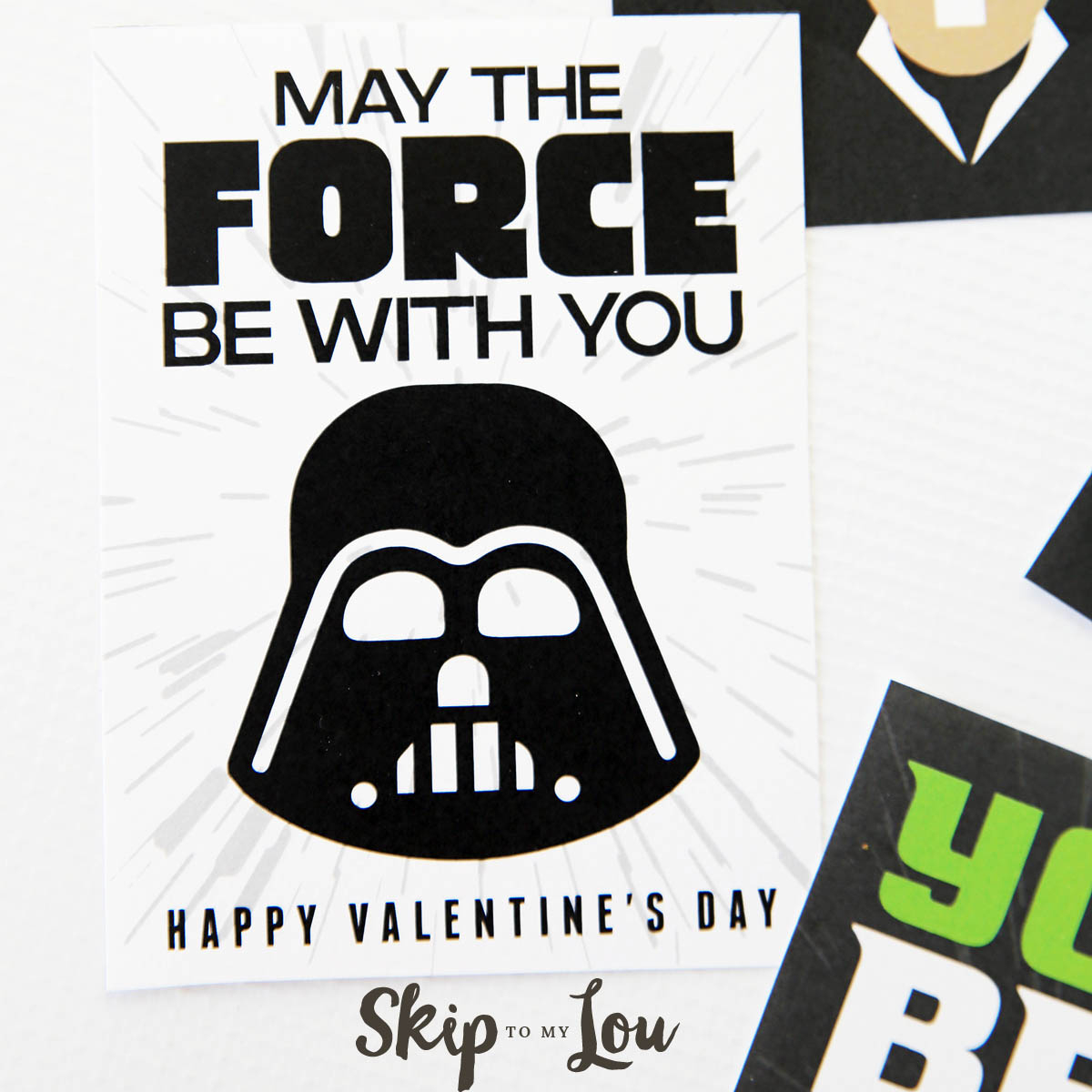 The Best Free Printable Star Wars Valentines - So Cool! | Skip To My Lou - May The Force Be With You Free Printable