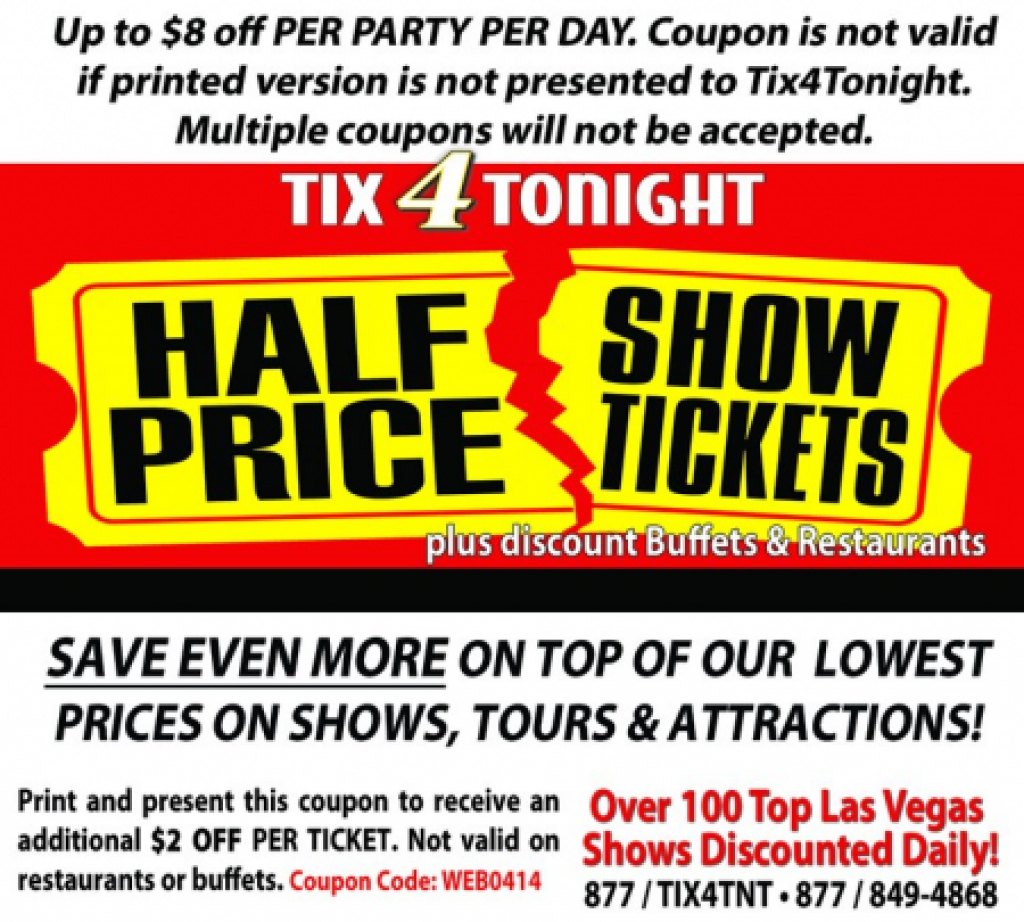 Tix4Tonight Coupon: Up To $8 Off (Expired) - Just Vegas Deals In - Free Las Vegas Buffet Coupons Printable